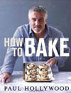 Paul Hollywood's How to Bake